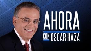 Ahora con Oscar Haza