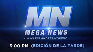 Mega News Edición de la Tarde